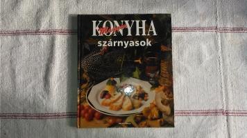 Szárnyasok - szakácskönyv